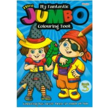 MY FANTASTIC MINI JUMBO COLOURING BOOK 3