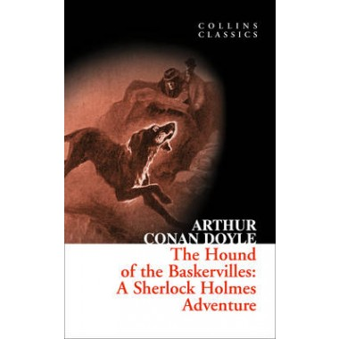 The Hound of the Baskervilles :A Sherlock Holmes Adventure