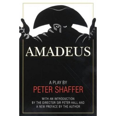Amadeus :A Play by Peter Shaffer