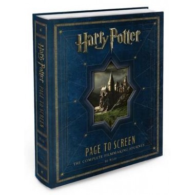 Harry Potter Page to Screen :The Complete Filmmaking Journey