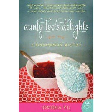 Aunty Lee's Delights :A Singaporean Mystery