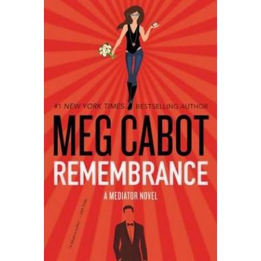 Remembrance :A Mediator Novel