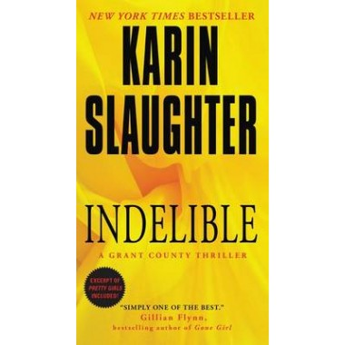 Indelible :A Grant County Thriller