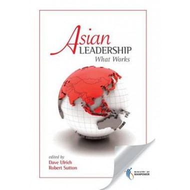 Asian Leadership: What Works