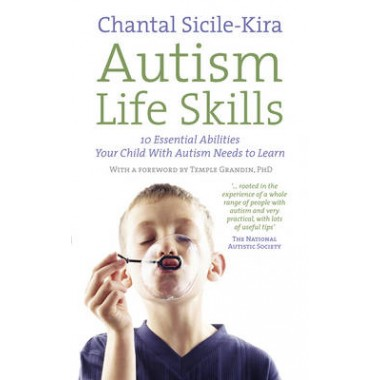 Autism Life Skills :10 Essential Abilities Your Child With Autism Needs to Learn