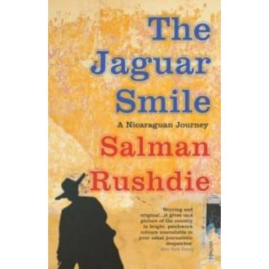 The Jaguar Smile :Nicaraguan Journey