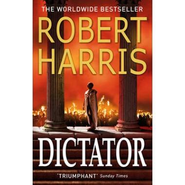 Dictator :(Cicero Trilogy 3)