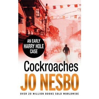Cockroaches :An Early Harry Hole Case