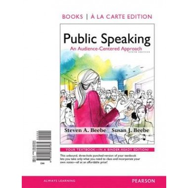 Public Speaking :An Audience-Centered Approach, Books a la Carte Edition & Revel -- Access Card -- For Public Speaking: An Audience-Centered Approach Package