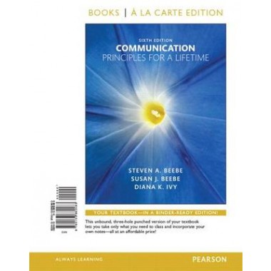 Communication :Principles for a Lifetime, Books a la Carte Edition Plus New Mycommunicationlab for Communication -- Access Card Package