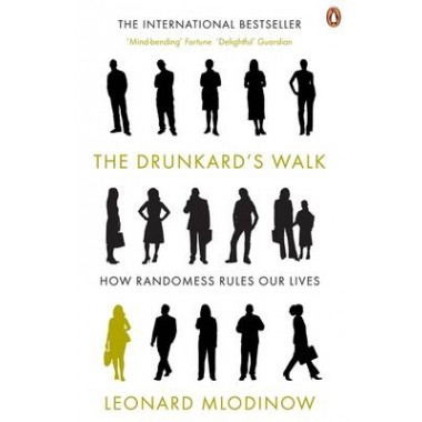 The Drunkard's Walk :How Randomness Rules Our Lives