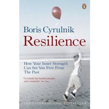 Resilience :How your inner strength can set you free from the past