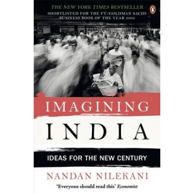 Imagining India :Ideas For The New Century