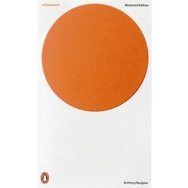 A Clockwork Orange :Restored Edition