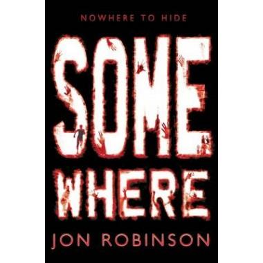 Somewhere (Nowhere Book 3)