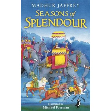 Seasons of Splendour :Tales, Myths and Legends of India