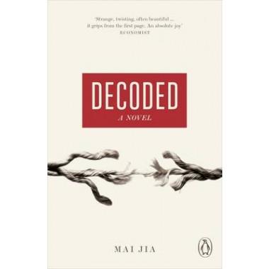 Decoded :A Novel