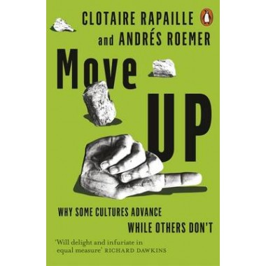 Move Up :Why Some Cultures Advance While Others Don't