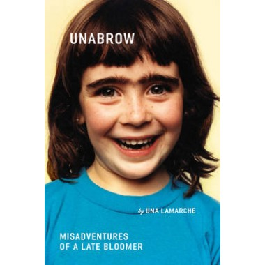 Unabrow :Misadventures of a Late Bloomer