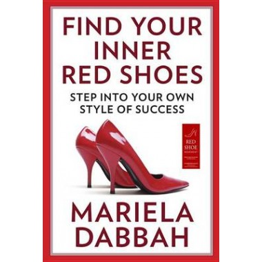 Find Your Inner Red Shoes :Step Into Your Own Style of Success