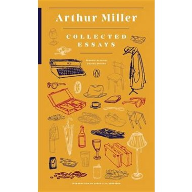 Collected Essays :(Penguin Classics Deluxe Edition)
