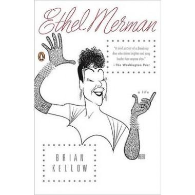 Ethel Merman :A Life