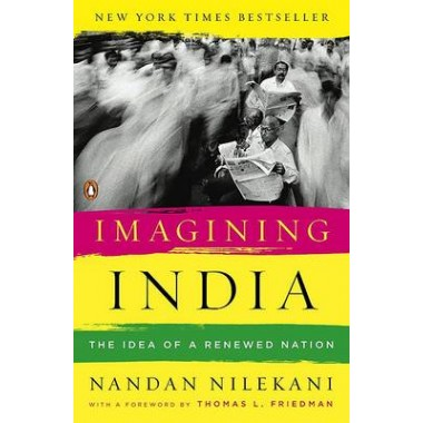 Imagining India :The Idea of a Renewed Nation