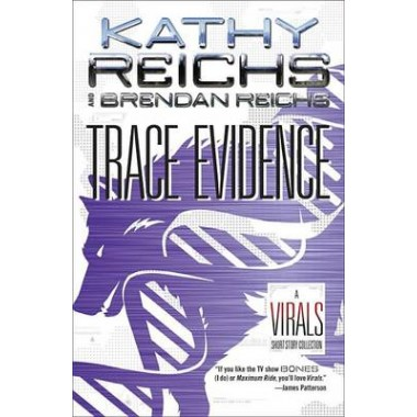 Trace Evidence :A Virals Short Story Collection