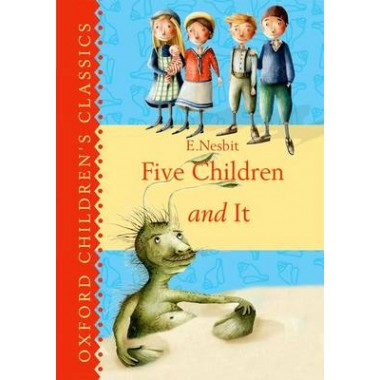 Oxford Children's Classics: Five Children & It