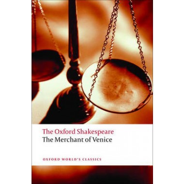 The Merchant of Venice: The Oxford Shakespeare