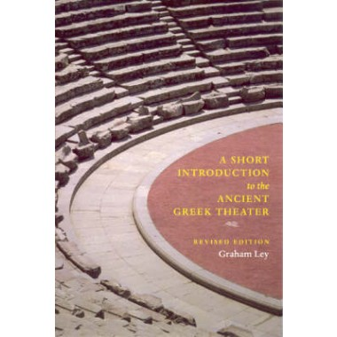 A Short Introduction to the Ancient Greek Theater