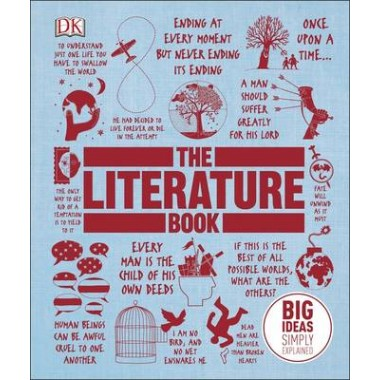 The Literature Book :Big Ideas Simply Explained