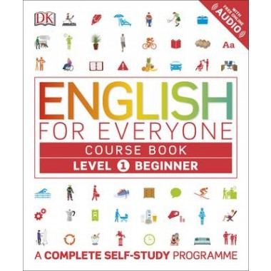 English for Everyone Course Book Level 1 Beginner :A Complete Self-Study Programme