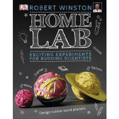 Home Lab :Exciting Experiments for Budding Scientists