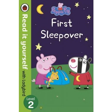 Peppa Pig: First Sleepover - Read it Yourself with Ladybird :Level 2