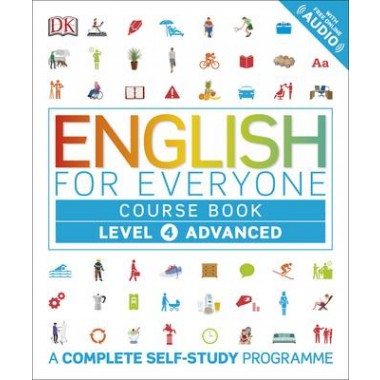 English for Everyone Course Book Level 4 Advanced :A Complete Self-Study Programme
