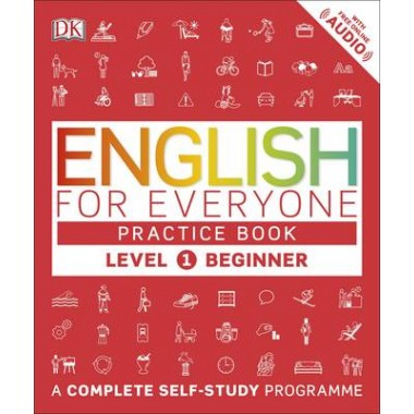English for Everyone Practice Book Level 1 Beginner :A Complete Self-Study Programme