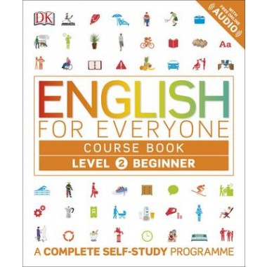 English for Everyone Course Book Level 2 Beginner :A Complete Self-Study Programme