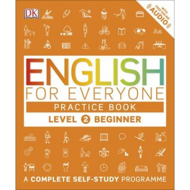 English for Everyone Practice Book Level 2 Beginner :A Complete Self-Study Programme