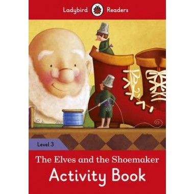 THE ELVES AND THE SHOEMAKER ACTIVITY BK