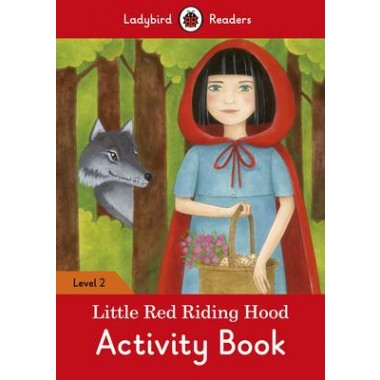 Little Red Riding Hood Activity Book - Ladybird Readers : Level 2