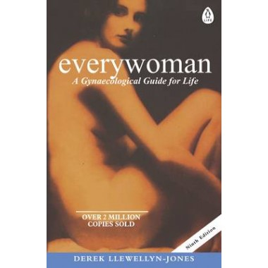 Everywoman :A Gynaecological Guide for Life