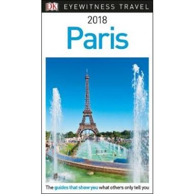 DK Eyewitness Travel Guide Paris :2018