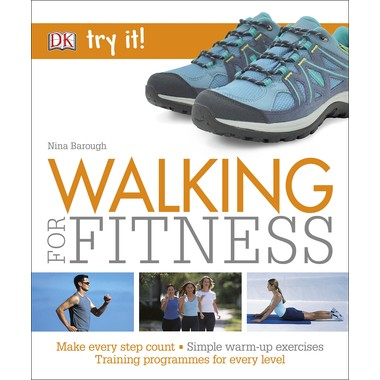 Walking For Fitness :Make every step count