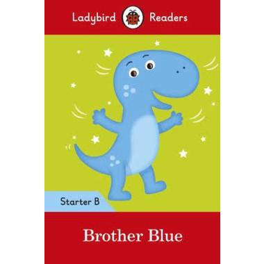 LB READERS STARTER L B: BROTHER BLUE