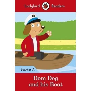 LB READERS STARTER L A: DOM DOG & BOAT