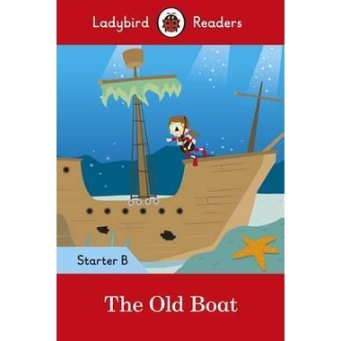 LB READERS STARTER L B: THE OLD BOAT
