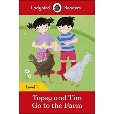 Topsy and Tim: Go to the Farm - Ladybird Readers Level 1