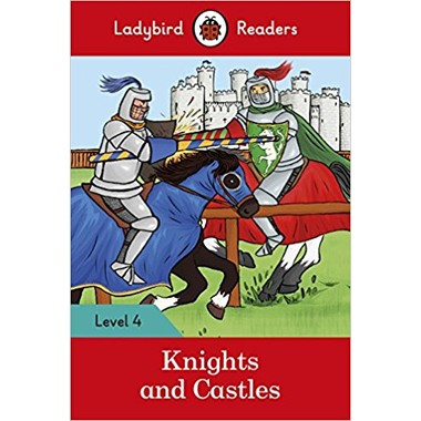 LB READERS L4: KNIGHTS AND CASTLES