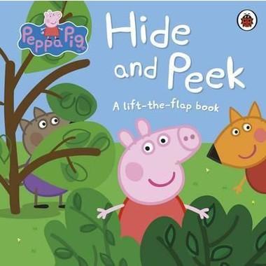 Peppa Pig: Hide and Peek :A Lift-the-Flap book